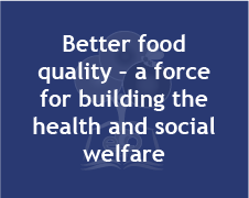 Better food  quality – a force for building the health and social welfare (image)